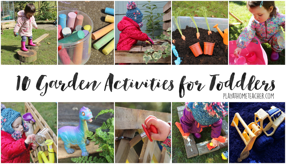 10 garden activities for toddlers play at home teacher for Garden activities for toddlers