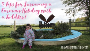 Five tips for surviving a caravan holiday with a toddler